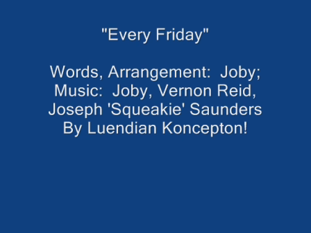 Every Friday Video