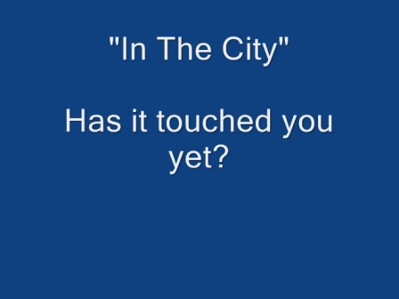 In The City Has It Touched You Yet Video