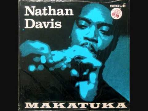 Nathan Davis (Usa, 1971)  - Makatuka (Full ALbum)