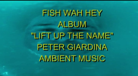 FISH WAH HEY LIFT UP THE NAME PETER GIARDINA