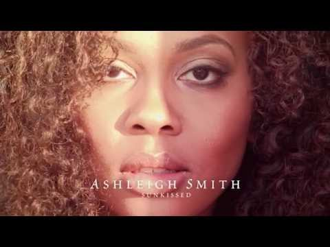 """Artists of Interest (AOI)   Emerging Artists:  Ashleigh Smith """"Sunkissed"""" (Album Trailer)"""