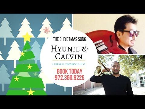 The Christmas Song Calvin Sexton Hyunil Lee Guitar Trombone Jazz Duo book Today
