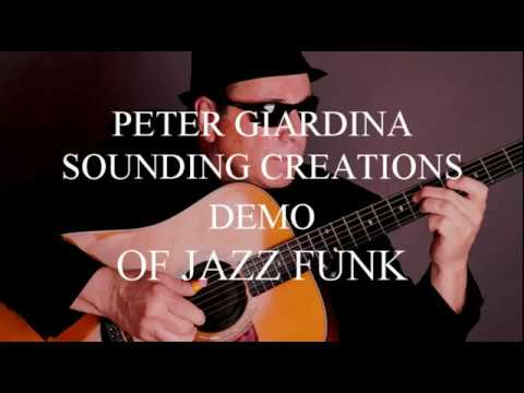 09 SOUNDING CREATIONS JAZZ FUNK SONG NINE HUDSON EFFECT PETER GIARDINA VIDEOS