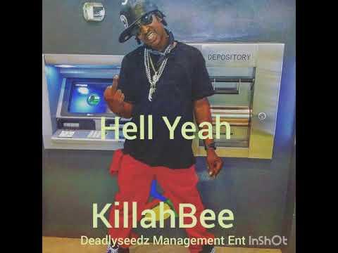 Hell Yeah KillahBee