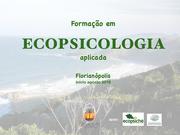 FORMAÇÃO EM ECOPSICOLOGIA APLICADA - 140h.