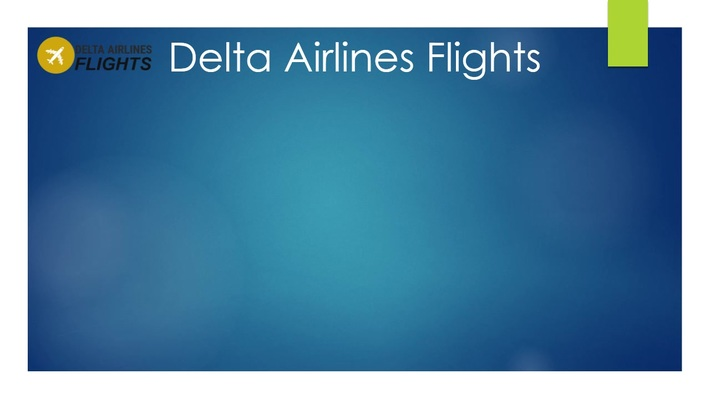 Book Cheap Flights Ticket with Delta Airlines Flights