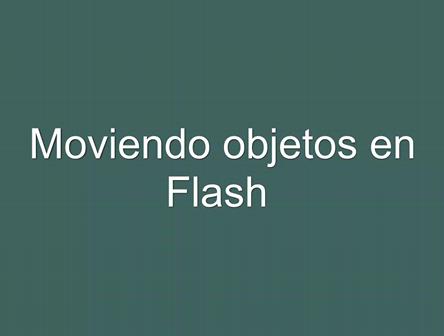 mover objetos en flash