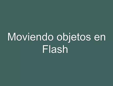 mover objetos en flash