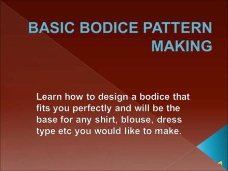 Basic Bodice Pattern Making Tutorial