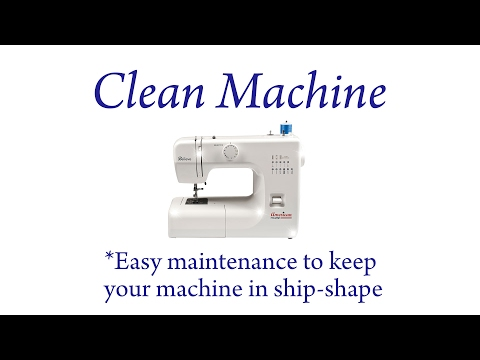 Clean Machine: Easy Maintenance to Keep Your Sewing Machine in Ship-Shape