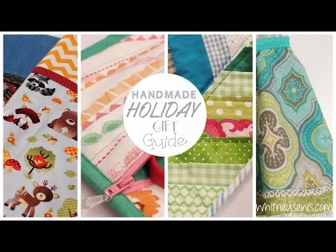 Handmade Holiday Gift Guide 2016 with Whitney Sews
