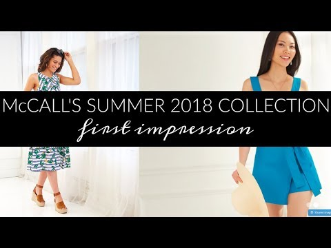 McCall's Summer 2018 Collection First Impressions + Review with Inside the Hem