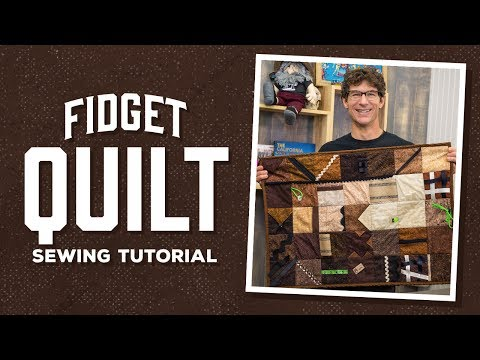 Learn How to Make a Fidget Quilt with Rob!