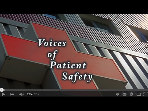 Voices of Patient Safety