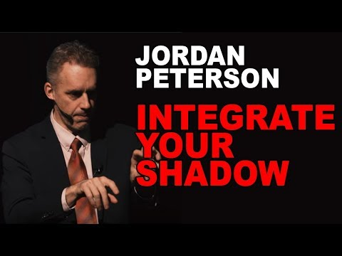 Jordan Peterson: Why and How to Integrate Your Shadow