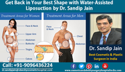 Get Back in Your Best Shape with Water-Assisted Liposuction by Dr Sandip Jain