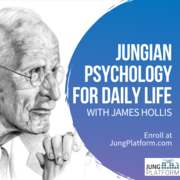 Jungian Psychology For Daily Life - with James Hollis