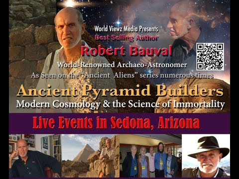 "Introducing Robert Bauval ""Ancient Pyramid Builders"" Live in Sedona 7-10 p.m. Fri. May 27th, 2016"