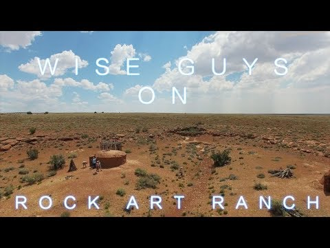 Wise Guys on Rock Art Ranch