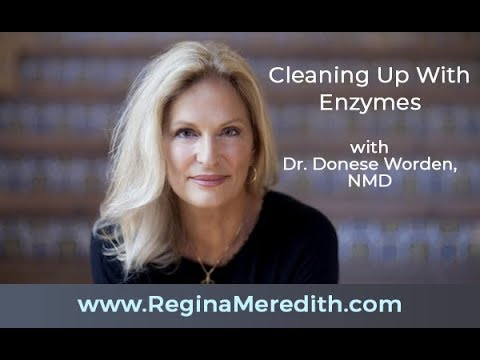 02/15/18 Cleaning Up With Enzymes with Donese Worden, NMD