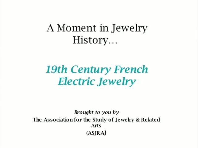 French Electric Jewelry (19th Century)
