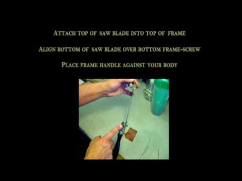 Stringing Blade into Saw Frame.avi
