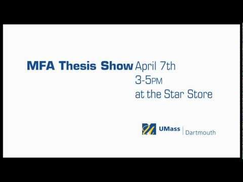 UMASS DARTMOUTH CVPA 2012 THESIS SHOW