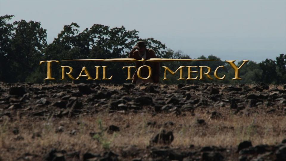 Trail To Mercy Trailer