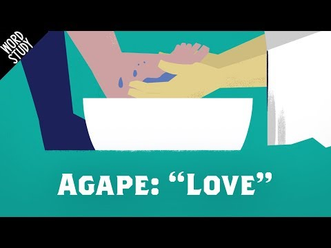 "Word Study: Agape - ""Love"""
