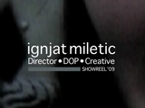 SHOWREEL : Ignjat Miletic 2009