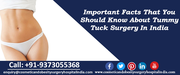 Important Facts That You Should Know About Tummy Tuck Surgery In India