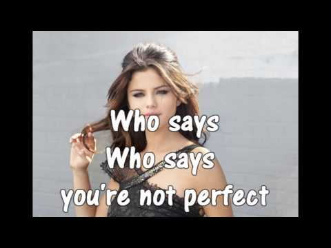 Selena Gomez Who Says Lyrics