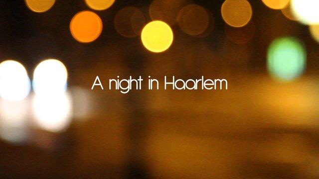 A night in Haarlem