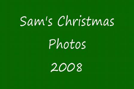 Sam's Christmas Photos 2008