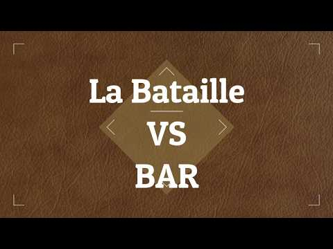 Series Comparison: La Bataille [Regs XXX and ML] versus BAR