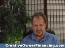 Creative Owner Financing..The cat is out of the bag!