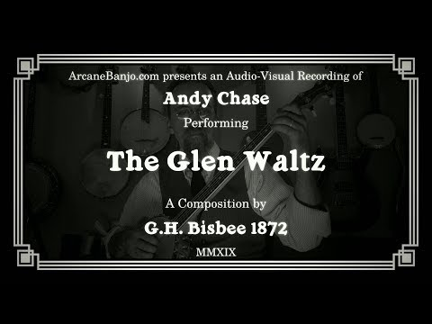The Glen Waltz - 1872 fingerstyle banjo