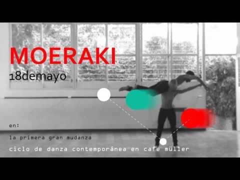 moeraki - en la primera gran mudanza: ciclo de danza contemporánea en cafe müller