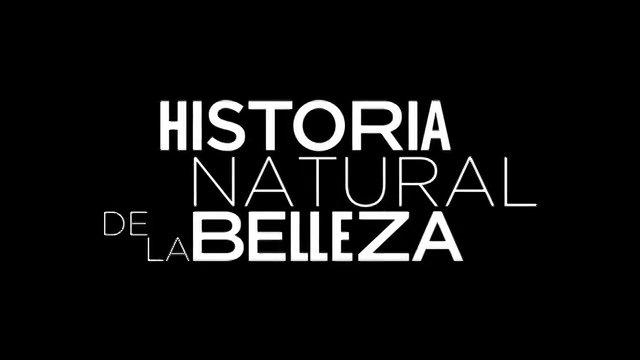 Historia Natural de la Belleza