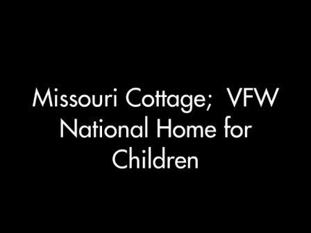 Missouri Cottage; VFW National Home for Children