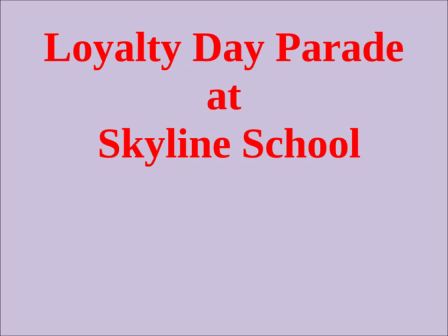 Loyalty Day Parade Skyline School