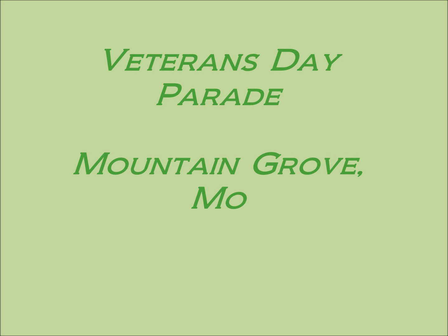 Mtn Grove Veterans Day Parade
