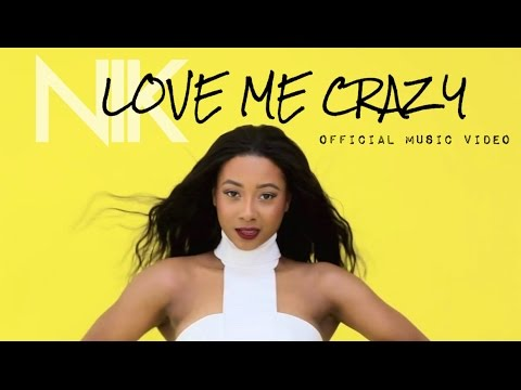 "Nik - ""Love Me Crazy"""