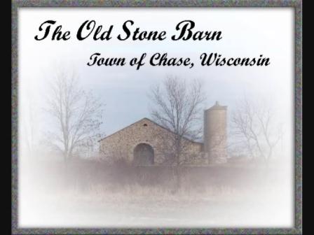 1903 Chase Stone Barn, Oconto Cty, Wisconsin