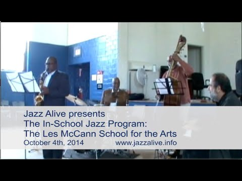 Jazz Alive: In-school Jazz Program - The Les McCann School for the Arts