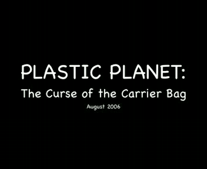 Plastic Planet: Curse of the Carrier Bag