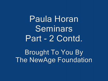 Paula Horan Seminars - Part 2