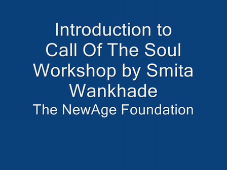 Call Of The Soul Introductory Talk
