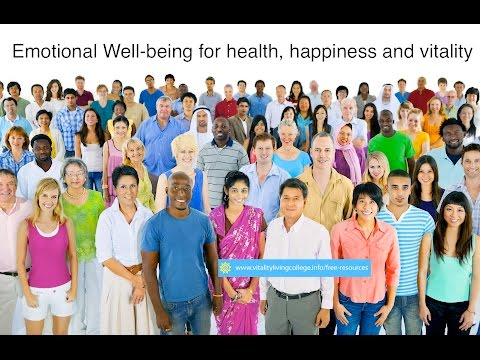 Emotional well-being for health, happiness and vitality