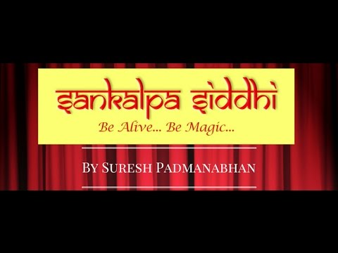 Glimpses of Sankalpa Siddhi Workshop By Suresh Padmanabhan at Delhi
